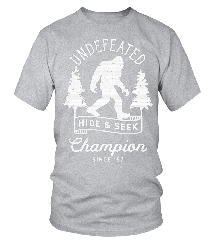7e1dd098 65.Bigfoot Undefeated Hide and Seek Champion Distressed T-Shirt - T ...