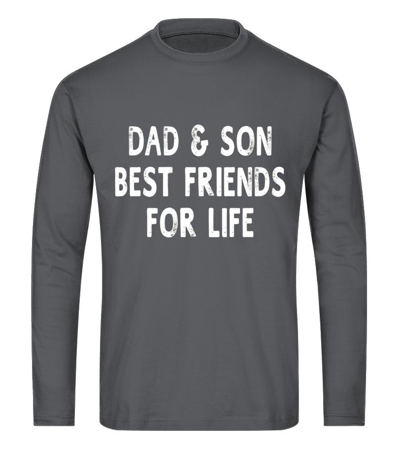 055b02f47 Dad And Son Best Friends For Life Father's Day Gifts T-Shirt - T ...