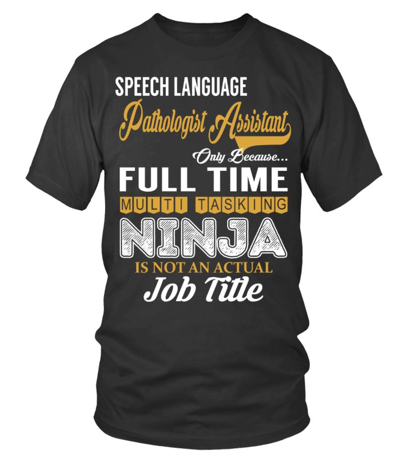 Speech Language Pathologist Assistant - T-shirt | Teezily