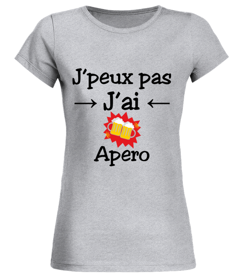 a8ae3b595 J'peux pas j'ai Apero - Humour | Designimi - T-Shirts, Sweats et ...