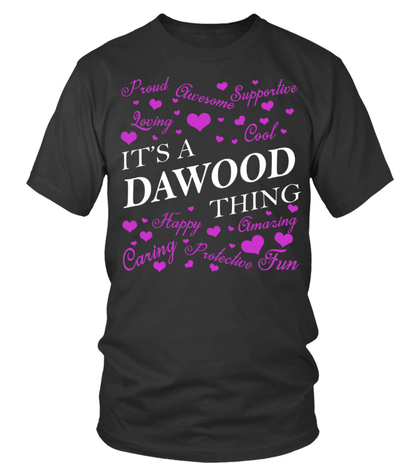 Its A DAWOOD Thing