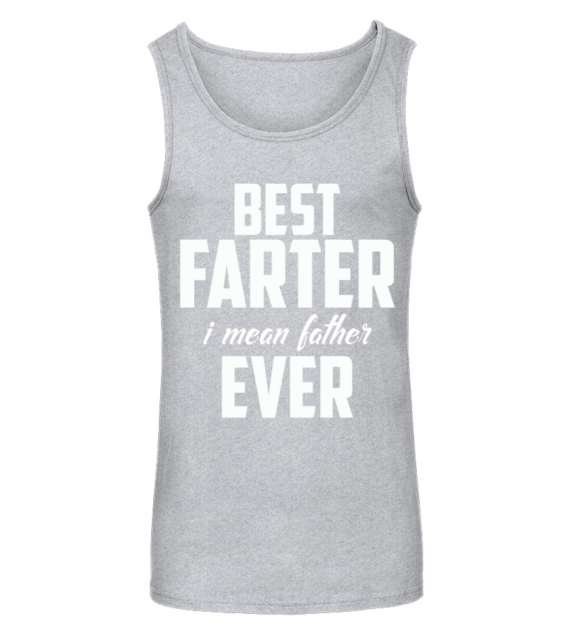 a6804bc9c Funny Father's Day Gift For Dads World's Best Farter I Mean Father T ...
