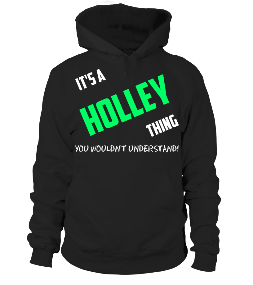 Its A Holley Thing You Wouldnt Understand