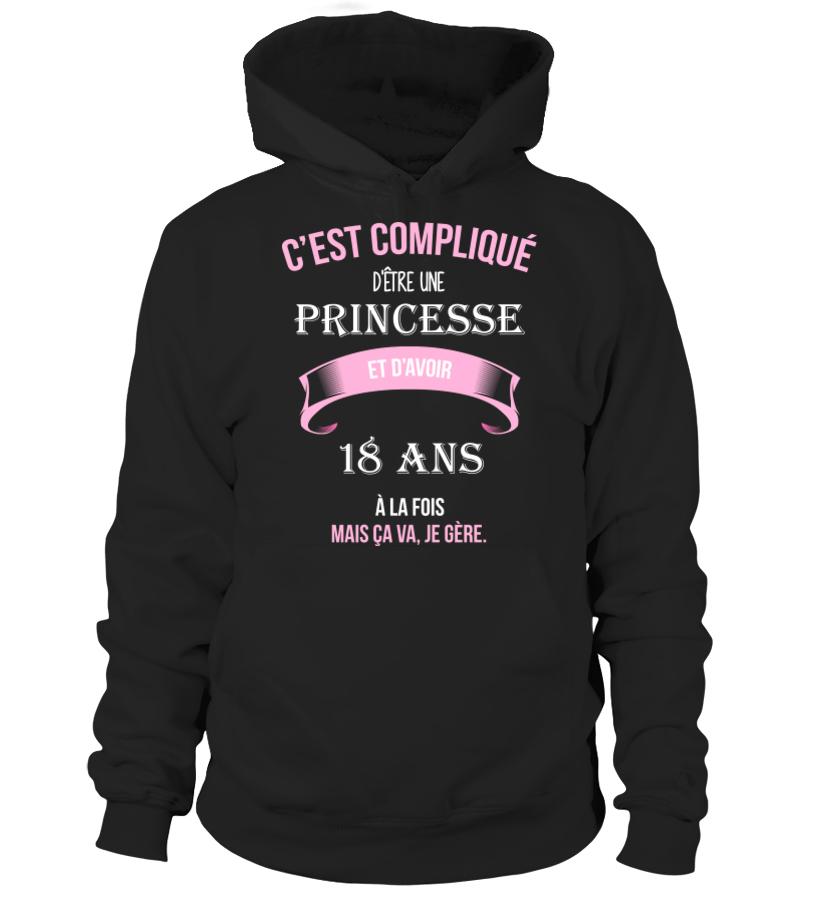Idée Cadeau Femme 18 Ans T shirt   C'est compliqué d'être une princesse et 18 ans à la fois