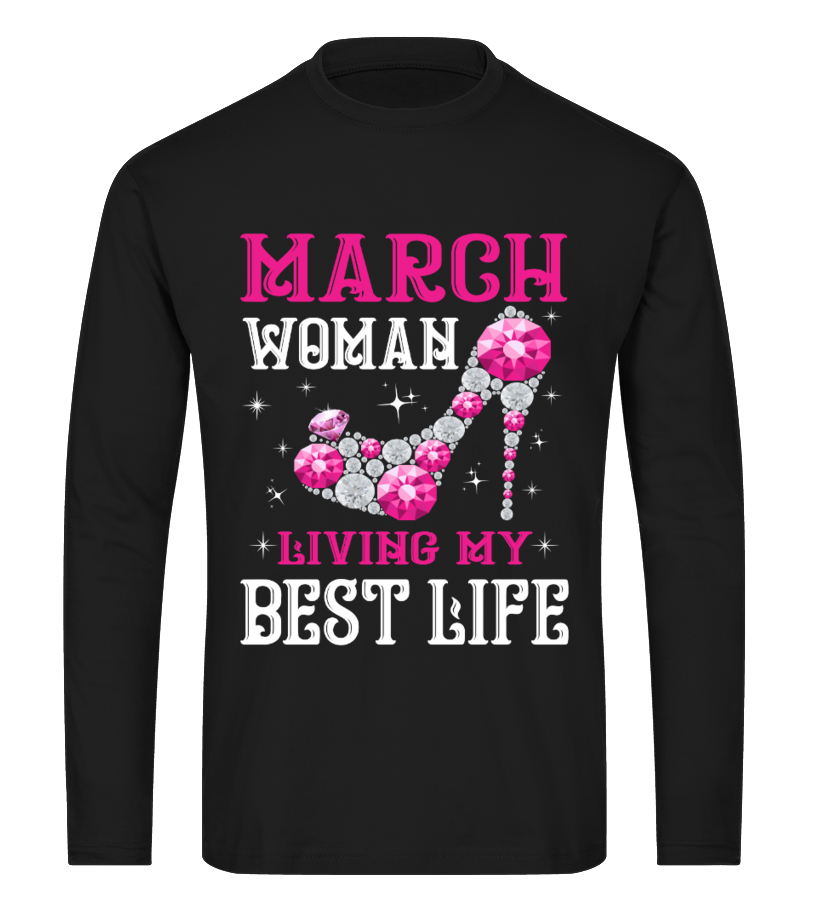 March Birthday Shirts For Women