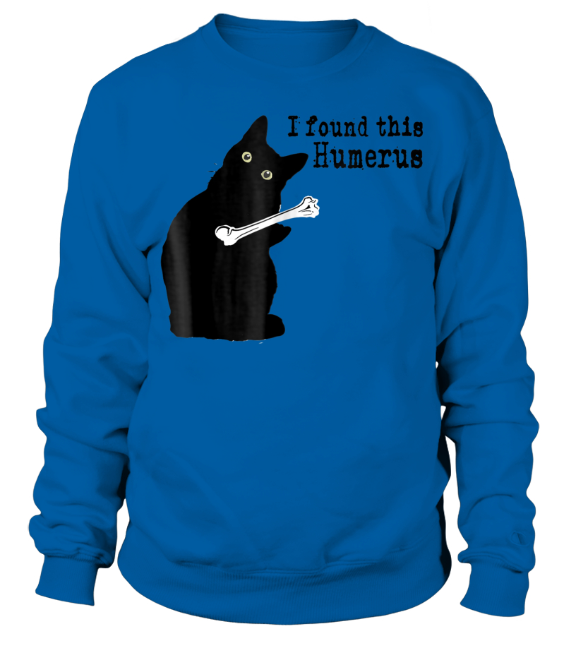 01ddf974 I Found This Humerus Cats Humorous Cat lovers T-Shirt - T-shirt ...