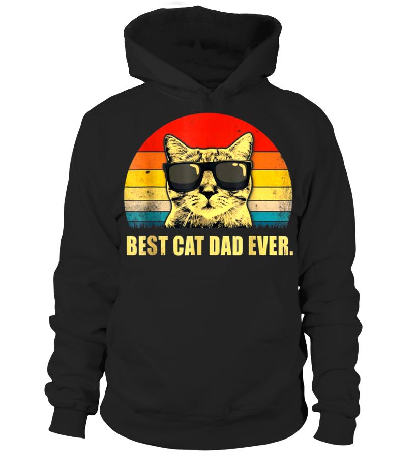 Cute Vintage Best Cat Dad ever Sweat /à Capuche Best Cat Dad Ever Tshirt