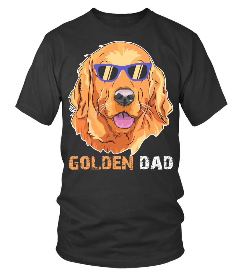 4e2ad50c Golden Dad Shirt for Retriever Dog Lovers Cool Fathers Day Gifts Idea - T- shirt