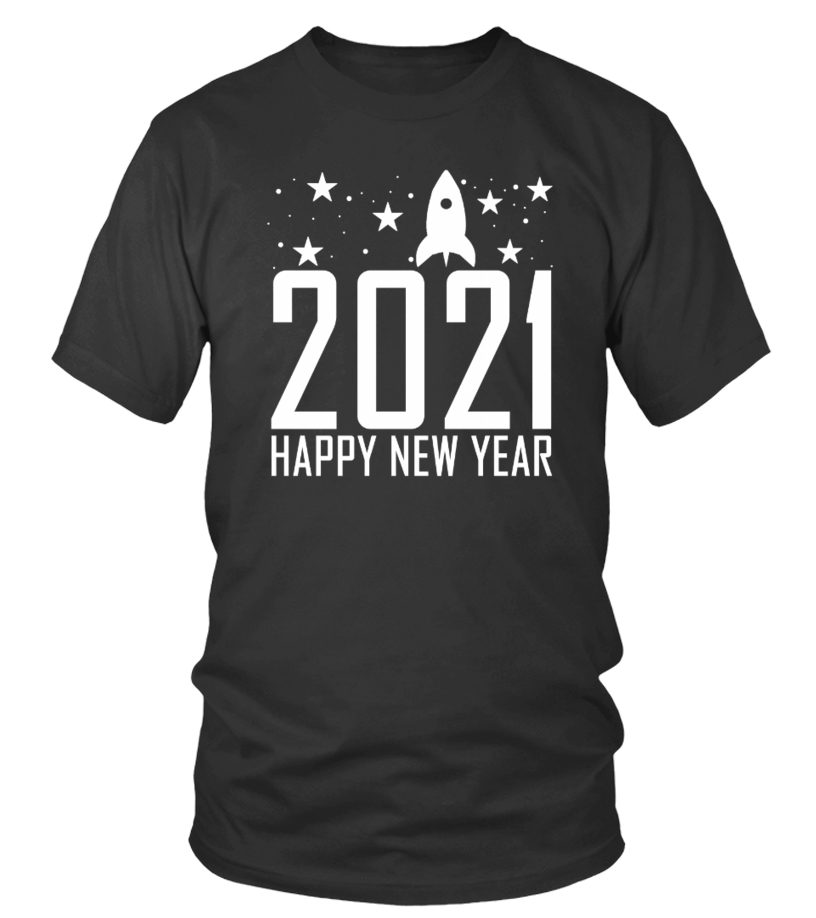 Happy New Year 2021 Gifts Shirt Teelace Custom Graphic Apparel