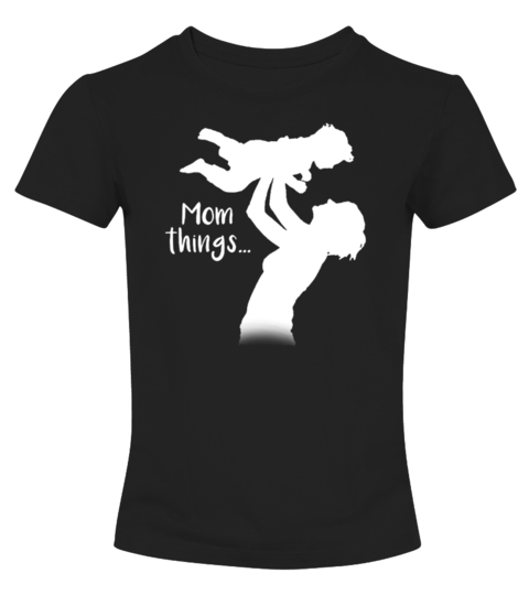 Mom-things-shirt-mothers-day-new