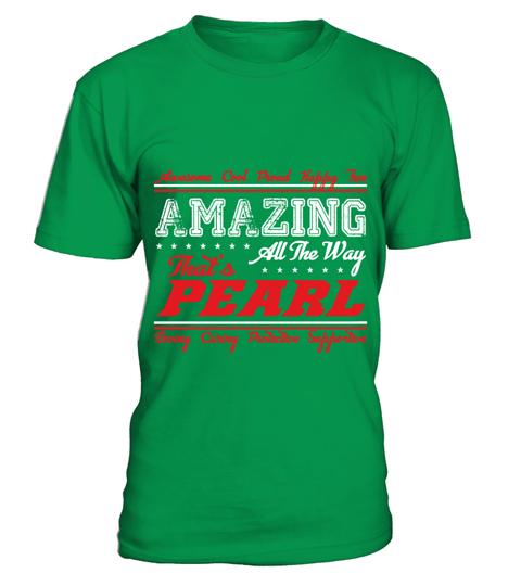 T-shirt PEARL   AMAZING | Teezily
