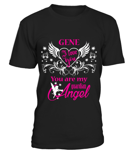 T-shirt GENE  ,You are my guardian angel 92 | Teezily
