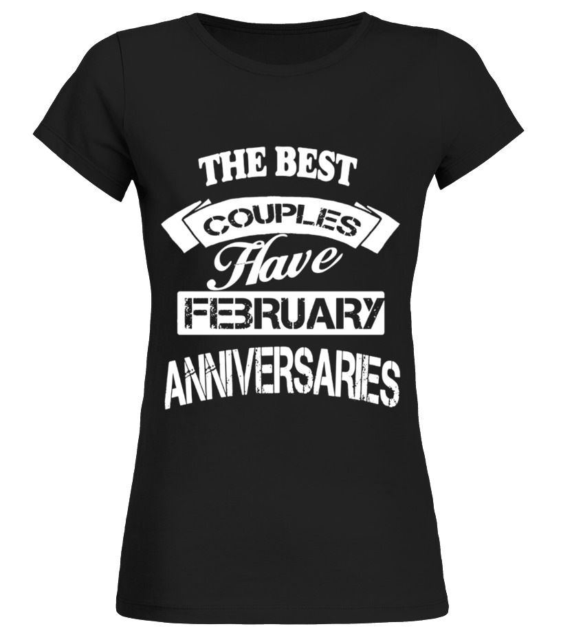 The Best Couples Have February T Shirt Birthday Gift