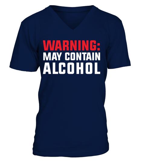 WARNING MAY CONTAIN ALCOHOL T SHIRT T-shirt | Teezily
