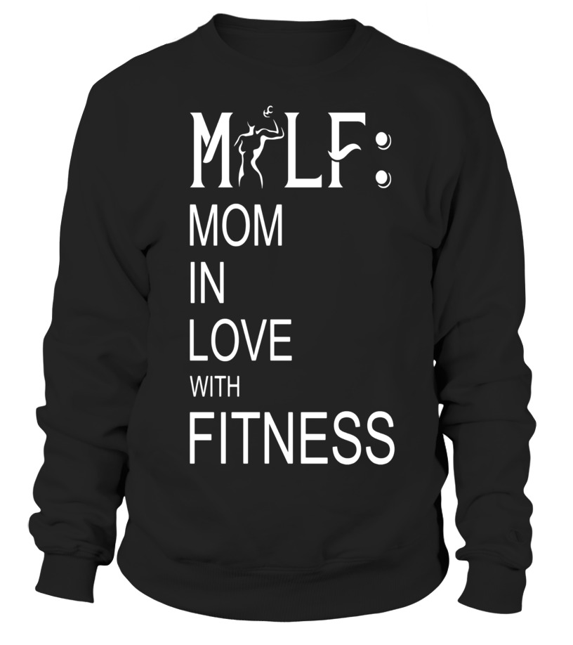 Sweater - MILF Mom In Love with Fitness T-Shirt Workout tshirt  9aafa6f0fff