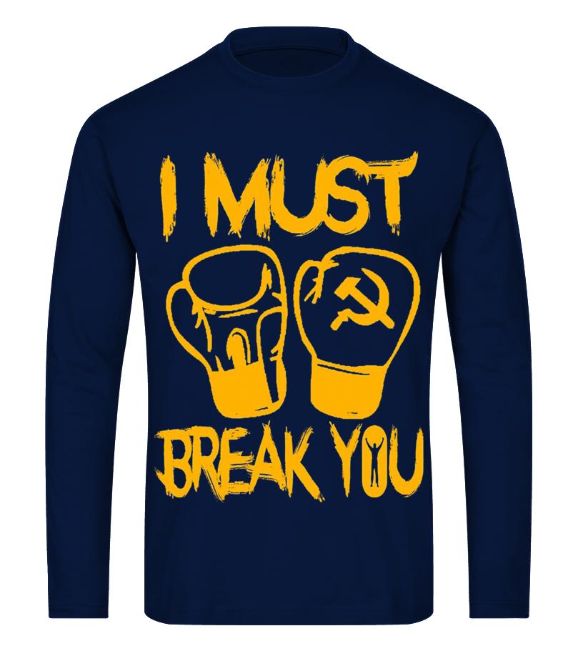 I MUST BREAK YOU ! ROCKY - T-shirt   Teezily