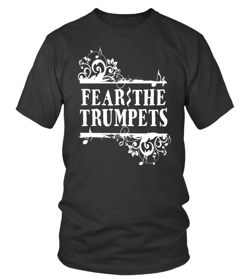 b28b6cfb39 Trumpet Band Shirt Fear The Trumpets Funny Gift Tee - T-shirt | Teezily