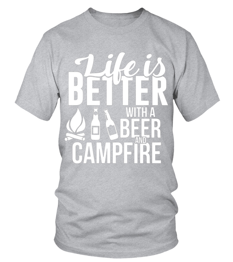 63abfffe Funny Camping Tshirt Life is Better with a Beer and Campfire - T-shirt