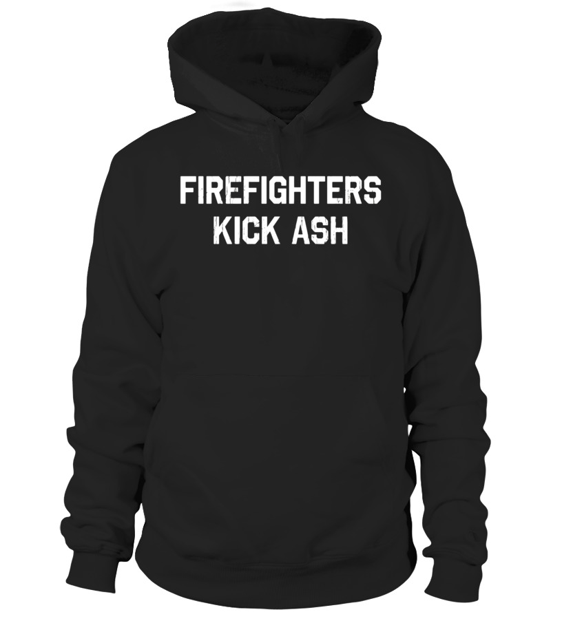 c31a677c95 Firefighters Kick Ash T-Shirt Funny Firefighter Shirt - T-shirt ...
