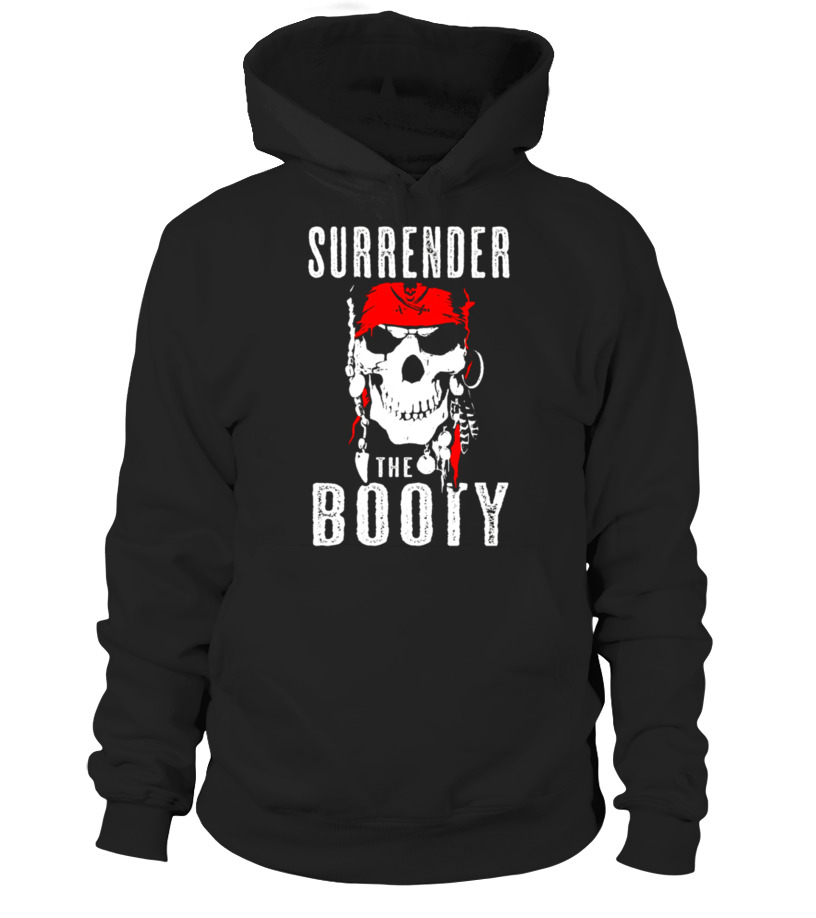 50cd903946 Surrender The Booty Funny Pirate T-Shirt Humor Tee - T-shirt | Teezily