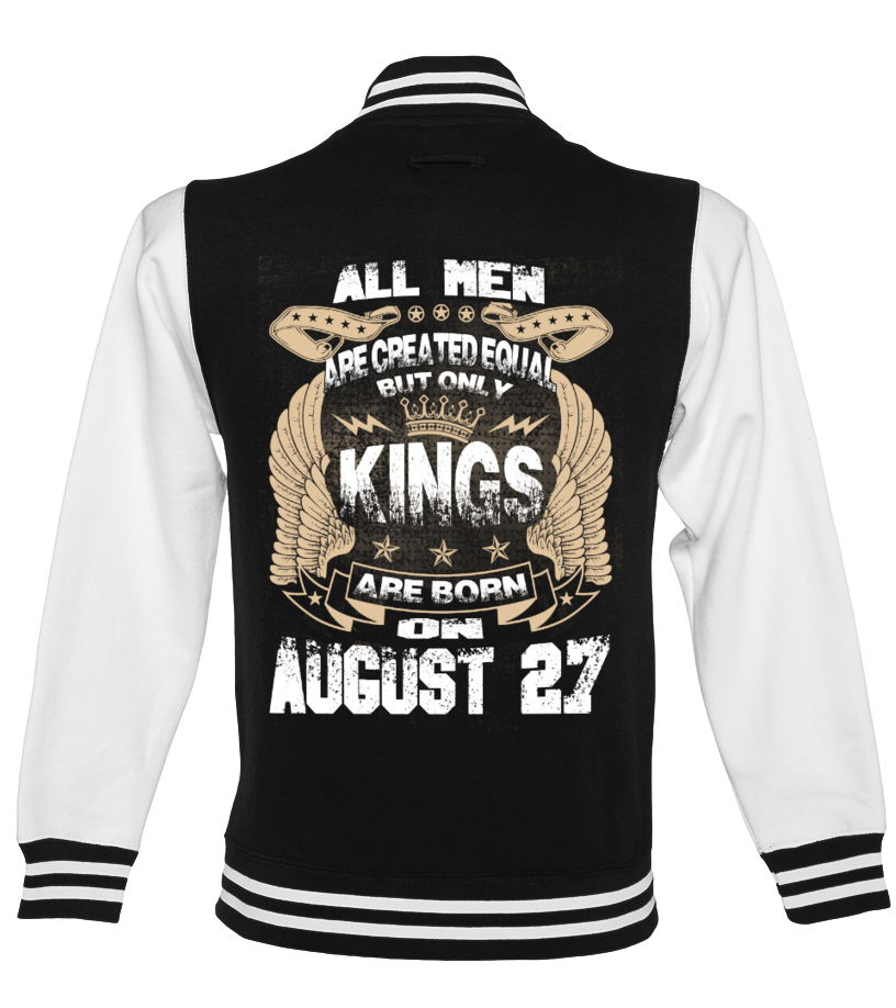 Kings Are Born On AUGUST 27