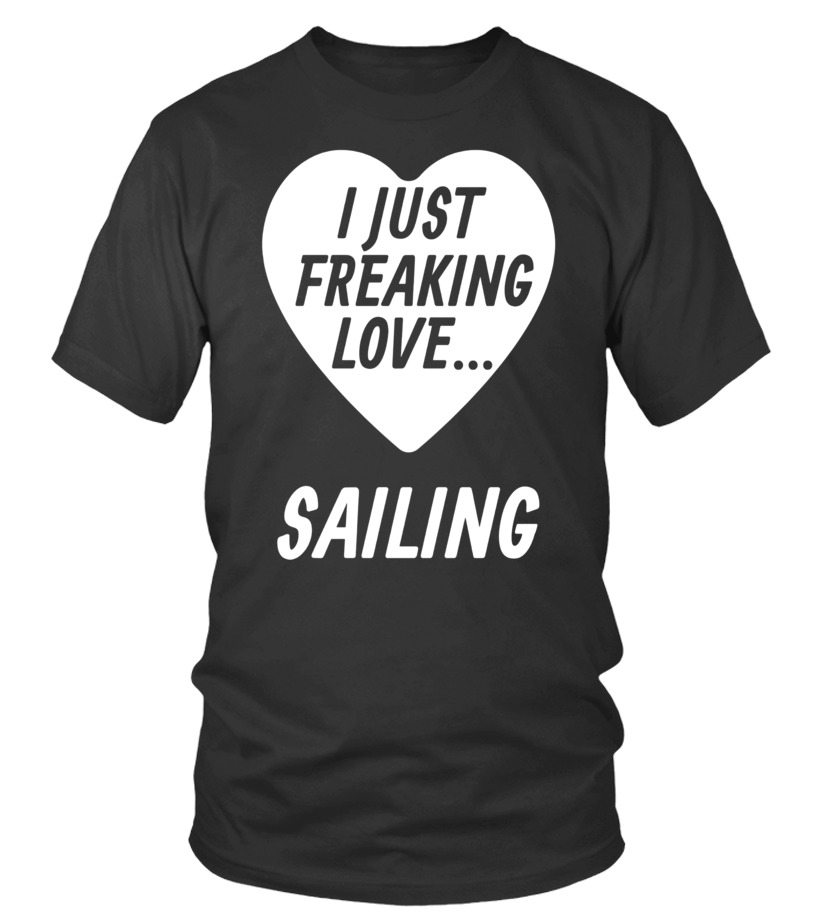 fabf79e791 Funny Sailing T Shirts Gifts Ideas for Sailors Lovers. - T-shirt ...