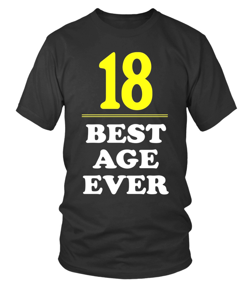 18 Best Age Ever Shirt Years Old 18th Birthday Gift