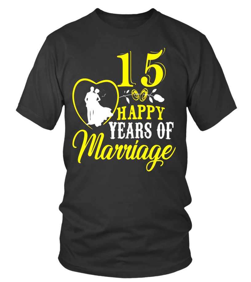 Funny T-shirt For 15th Wedding Anniversary, Funny Gifts - T