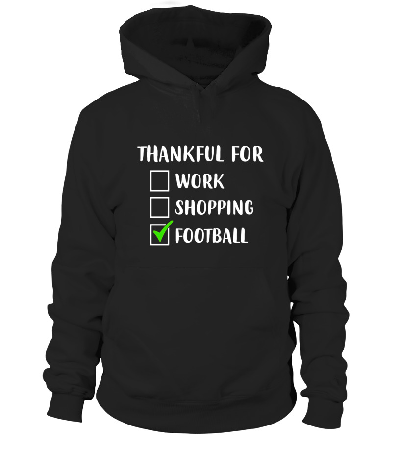 ab0db8314399e Sweat à capuche - Funny THANKFUL FOR FOOTBALL Thanksgiving Holiday T-Shirt
