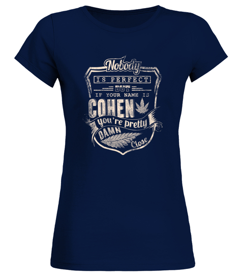 COHEN COLLECTION: NOBODY PERFECT T-shirt | Teezily