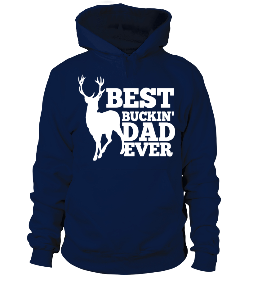 970a8e06 Sweater - Mens Best Buckin' Dad Ever Shirt for Deer Hunting Fathers ...