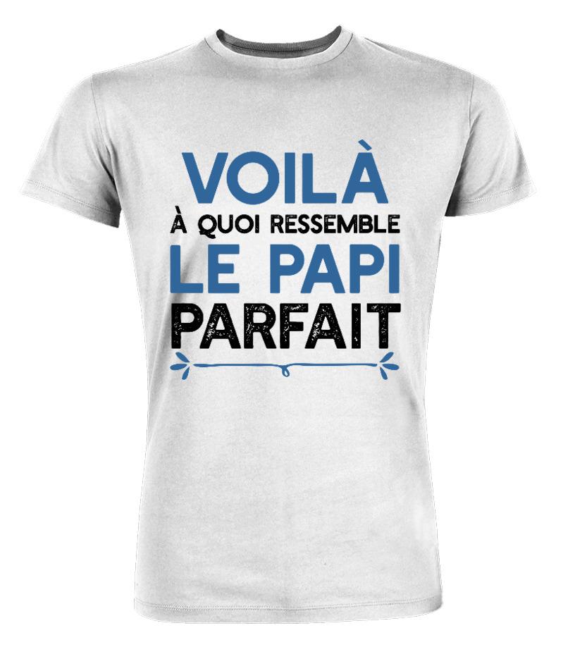 Tee-shirt Voilà à quoi ressemble le Papi parfait S//3XL