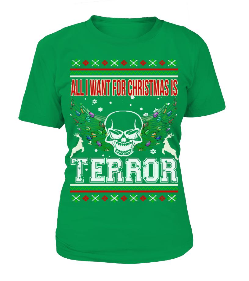 All I Want For Christmas Is Terror Sweatshirt   Teezily