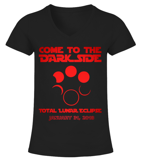 T-Shirt Lunar Eclipse Come To The Dark Side | Teezily