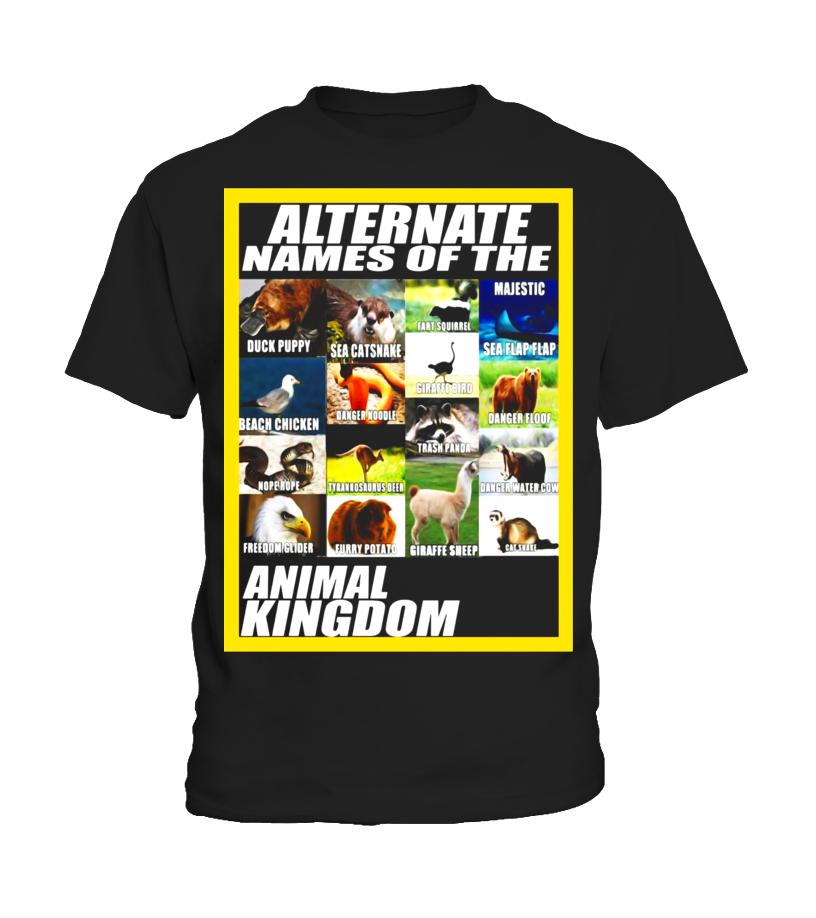 d0ffba7a Alternate Names Of The Animal Kingdom - Meme Shirt - T-shirt | Teezily