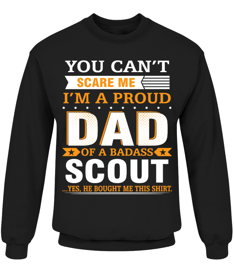9c31b566 Dad and Badass Scout - Sweatshirt | Teezily