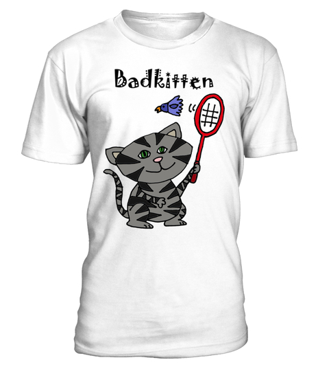 COOL FUNNY BAD KITTEN PLAYING BADMINTON  T-shirt | Teezily