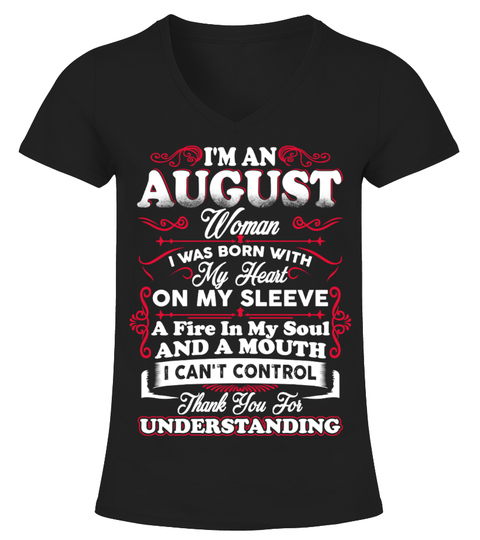 AUGUST WOMAN FIRE IN MY SOUL T SHIRT