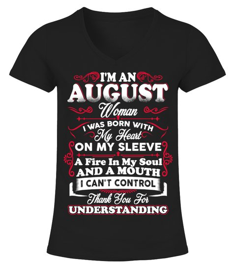 AUGUST WOMAN FIRE IN MY SOUL T SHIRT T-shirt | Teezily
