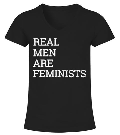 Real Men Are Feminists Tee Shirt T-skjorte | Teezily