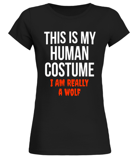 THIS IS MY HUMAN COSTUME Wolf Halloween T-Shirt Fun Party T-shirt | Teezily