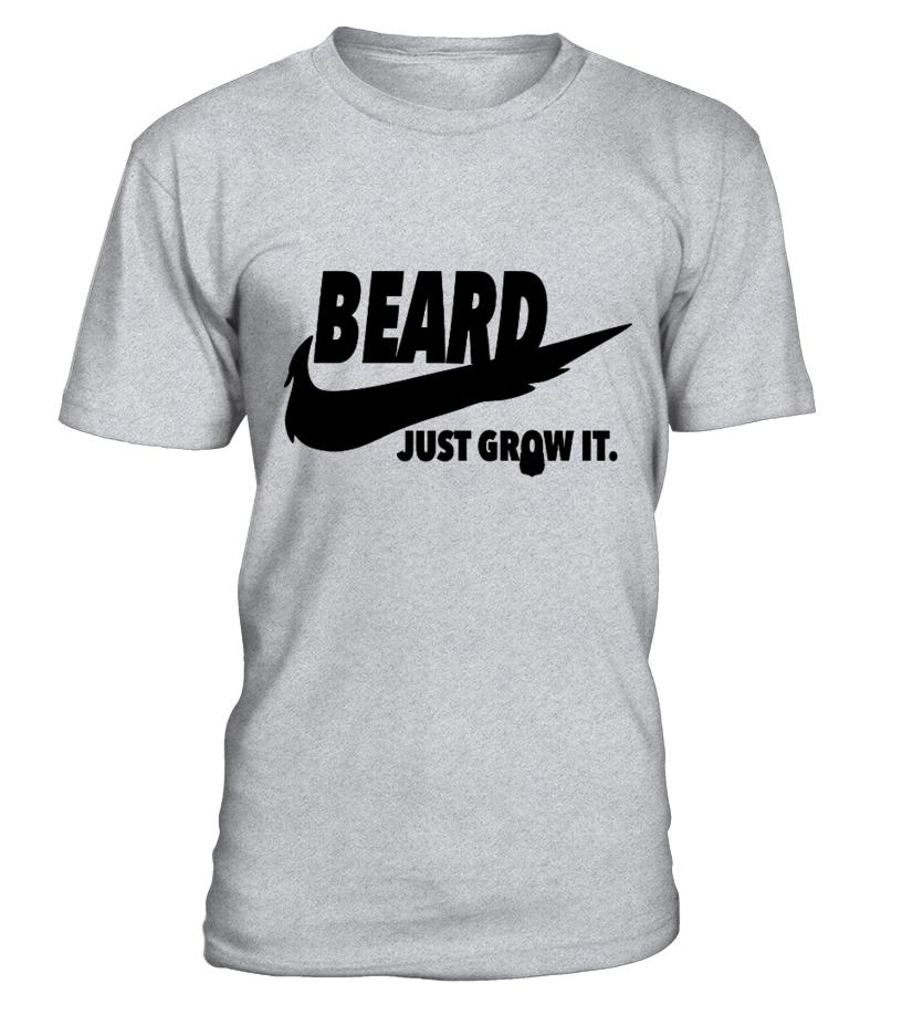 Beard Just grow it Hipster Beard Shirt