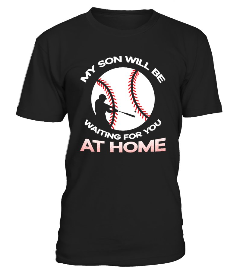 f1c0ade2 BASEBALL MOM DAD, MY SON IS A CATCHER - T-shirt | Teezily