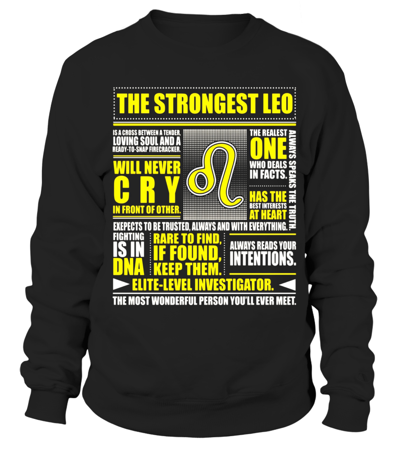 The Strongest Leo T Shirt Leo Awesome Zodiac Sign