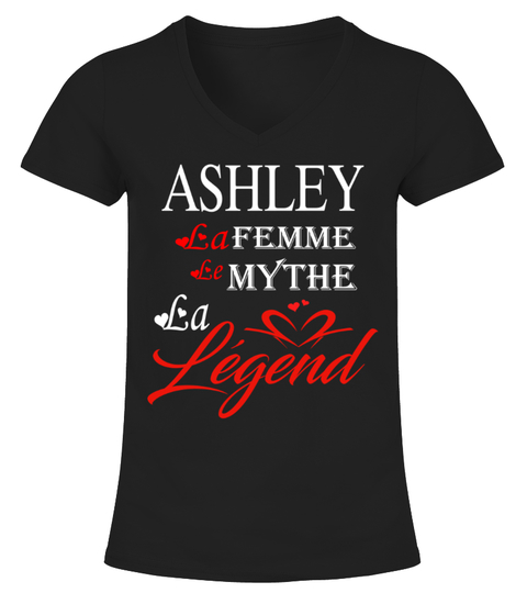 T-shirt ASHLEY LA FEMME LE MYTHE LA LEGEND | Teezily