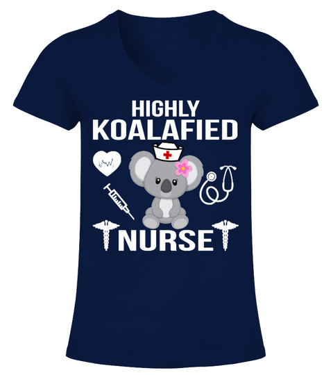 Highly Koalafied Nurse Shirt T-shirt | Teezily