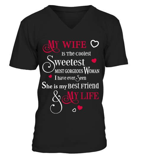 MY WIFE IS BEST FRIEND & MY LIFE T-shirt | Teezily
