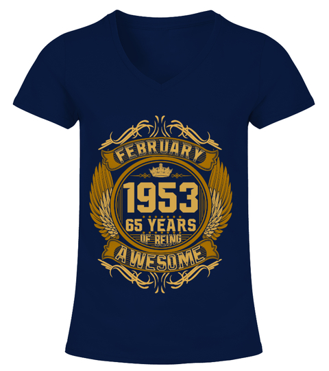 February 1953 65 Years Of Being Awesome T-shirt | Teezily