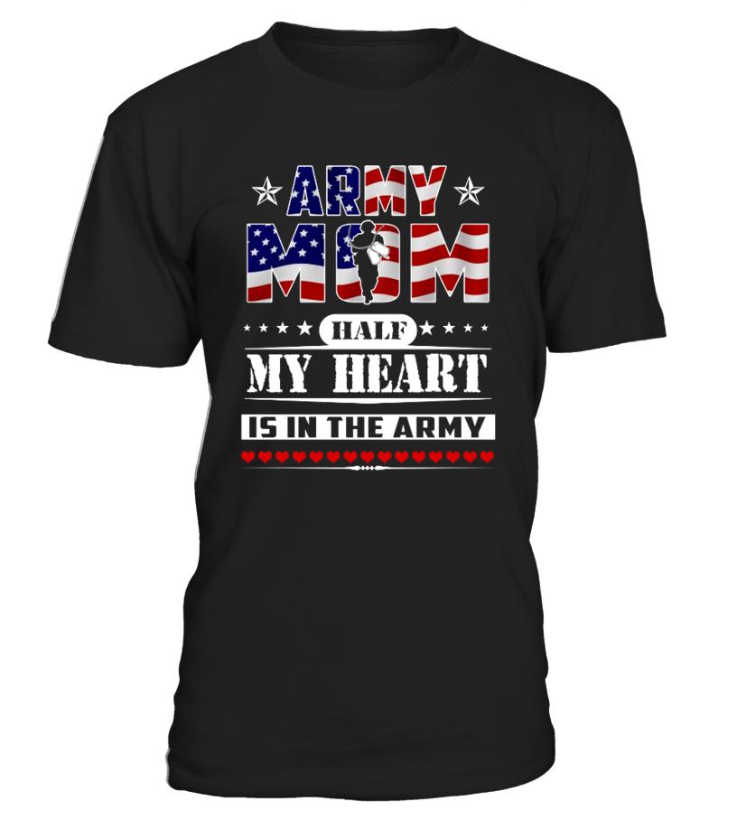 c94e829637d1a1 Half my heart is in the army - Army Mom - T-shirt | Teezily