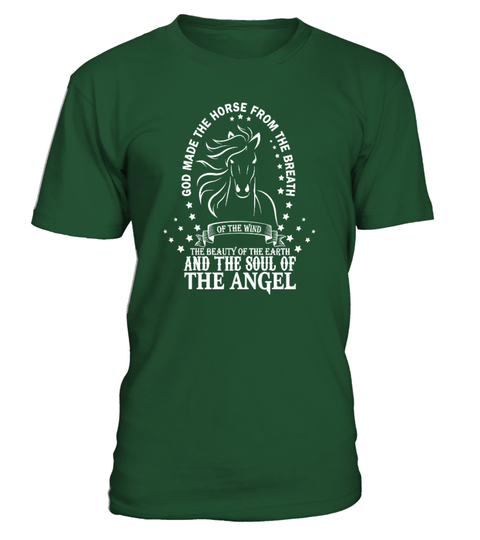 GOD MADE THE HORSE FROM THE BREATH T-shirt | Teezily